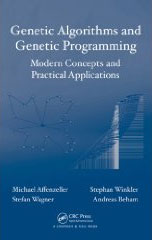Genetic Algorithms and Genetic Programming - Modern Concepts and Practical Applications